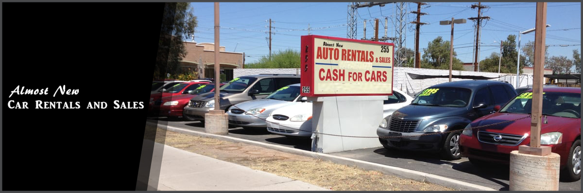 Used Car Dealerships In Mesa Az >> Almost New Auto Rentals & Sales is a Used Auto Dealer, in